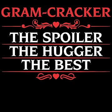 An Awesome Birthday or Christmas gift for Gram- Cracker  by BBPDesigns
