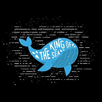 KING OF THE SEA WHALE Sea Creature Animal & Fish Lovers Design by mrkprints