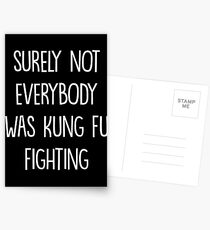 Surely not everybody was kung fu fighting Postcards