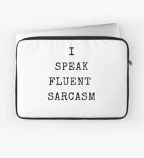 I SPEAK FLUENT SARCASM Laptop Sleeve