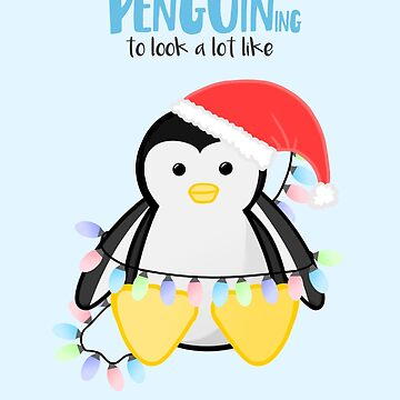 It's PENGUINing to look a lot like Christmas - Penguin Christmas by JTBeginning-x