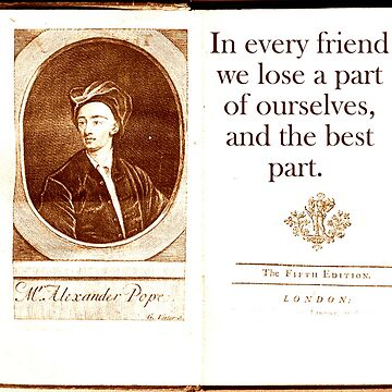In Every Friend - Alexander Pope by CrankyOldDude
