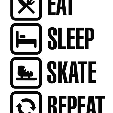 Eat sleep speed ice skate repeat by LaundryFactory