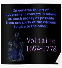 In General The Art Of Government - Voltaire Poster