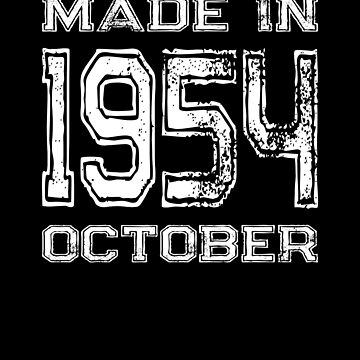 Birthday Celebration Made In October 1954 Birth Year by FairOaksDesigns