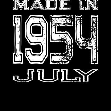 Birthday Celebration Made In July 1954 Birth Year by FairOaksDesigns