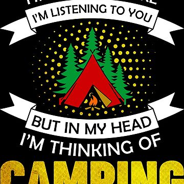 Camping Camping Excursion by IchliebeT-Shirt