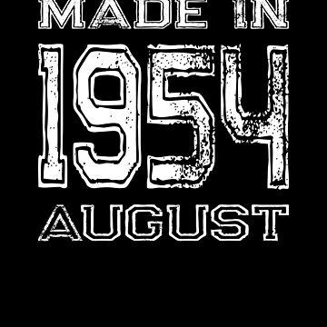 Birthday Celebration Made In August 1954 Birth Year by FairOaksDesigns