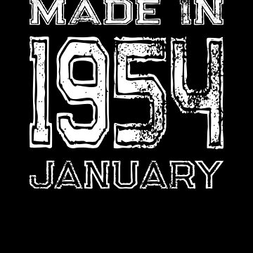 Birthday Celebration Made In January 1954 Birth Year by FairOaksDesigns
