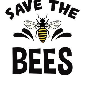 Save The Bees Environmental Activist Raising Awareness Shirt by allsortsmarket