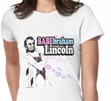 Babebraham Lincoln Womens Fitted T-Shirt