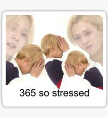 365 So Stressed Meme Sticker