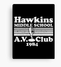 Hawksins Middle School A.V CLUB Canvas Print