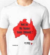 1Term Tony/ Not in My Name Unisex T-Shirt