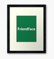 Friendface Framed Print