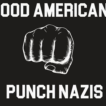 Good Americans Punch Nazis by GPam
