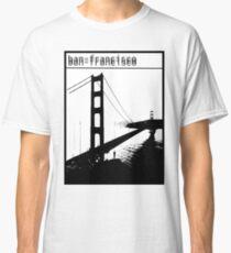 ban-francisco Classic T-Shirt