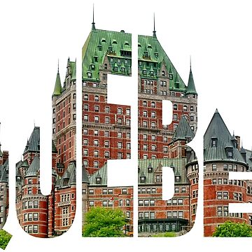 Quebec City Chateau Frontenac Typography Souvenir by peter2art
