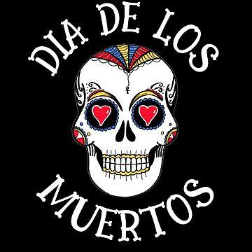 Dia De Los Muertos Shirt La Catrina Calavera T-Shirt Mug Sticker & More by thehadgaddad