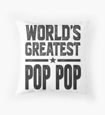Greatest Pop Pop Shirt Gifts Throw Pillow