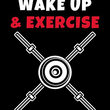 Wake up and Exercise bars by we1000