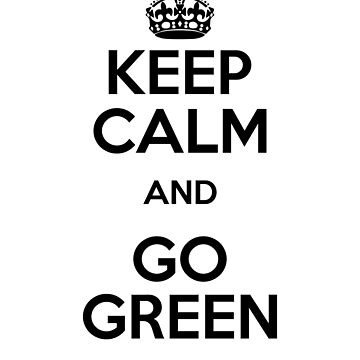 Environment Keep Calm Go Green Nature Lover by KanigMarketplac
