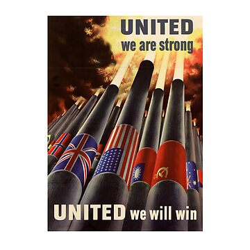 """""""United We Are Strong..."""" WWII Vintage by joseluizleite"""