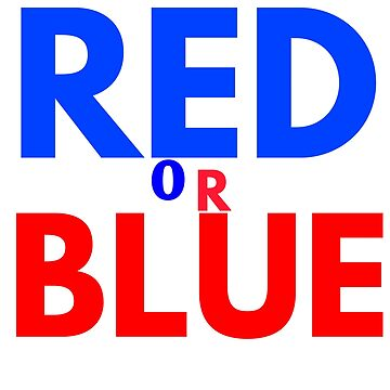 RED OR BLUE by phys