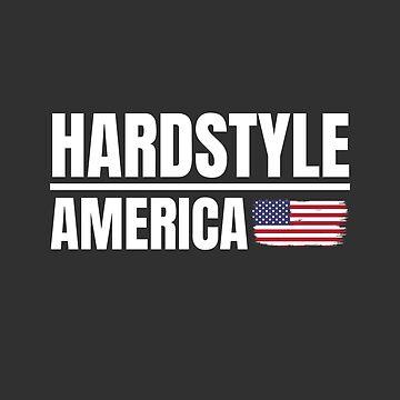 Hardstyle America Hardstyle Merchandise by Team150Designz
