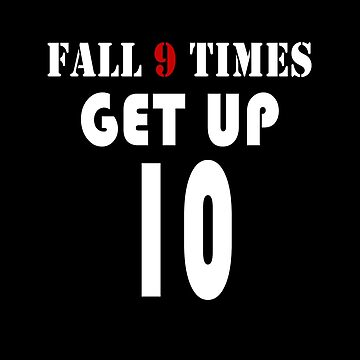 Fall 9 Times Get Up 10 - Inspirational Gym Workout Design by overstyle