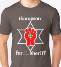 Thompson for sheriff 2 for dark Unisex T-Shirt