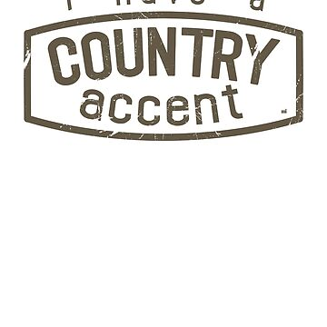 I have a COUNTRY accent by ixmanga