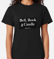 Bell, Book & Candle, Good Witch Classic T-Shirt