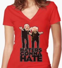 Statler and Waldorf - Haters Gonna Hate Women's Fitted V-Neck T-Shirt