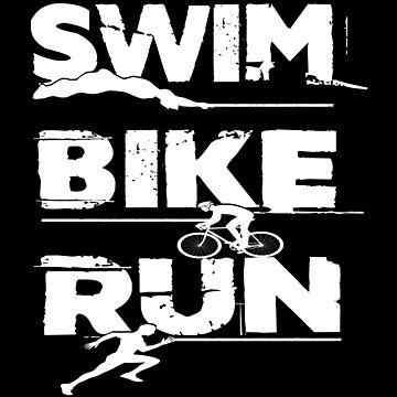 Triathlon - Swim, Bike, Run Triathlete by SmartStyle