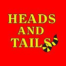 Heads and Tails by ChrisOrton