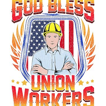 God Bless Union Workers Handyman Ironworker Gift by BlueBerry-Pengu
