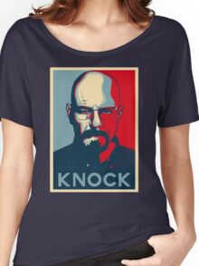 Walter White KNOCK hope poster Women's Relaxed Fit T-Shirt