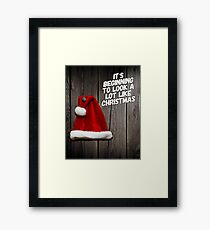 It's Beginning to Look a Lot Like Christmas Framed Print
