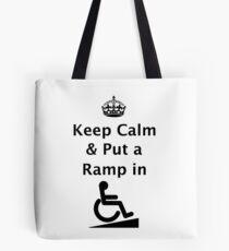 Keep Calm & Put a Ramp in Tote Bag