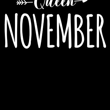 Queen November Birthday by with-care