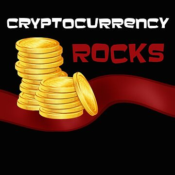 Cryptocurrency Rocks Design Clothes, Tshirts, sweatshirts, hoodies & other cool products by joyfuldesigns55
