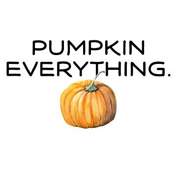 Pumpkin Everything by dotandink