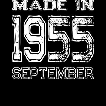 Birthday Celebration Made In September 1955 Birth Year by FairOaksDesigns