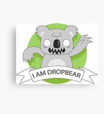 I Am Dropbear Canvas Print