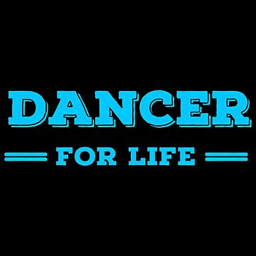 Lifer Dancing T Shirts. Cool Gifts Ideas for Dancers. by Bronby