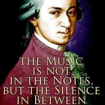 Wolfgang Amadeus Mozart Quote 2 by pahleeloola