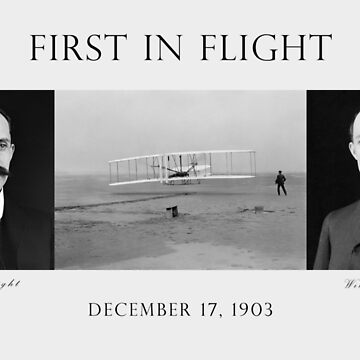 First In Flight - The Wright Brothers by warishellstore