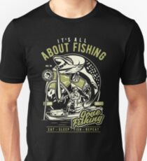It`s All About Fishing T-Shirt Unisex T-Shirt