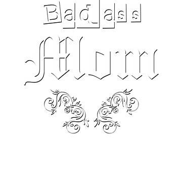 JB Prints Co: Badass Mom Design by jbprintsco
